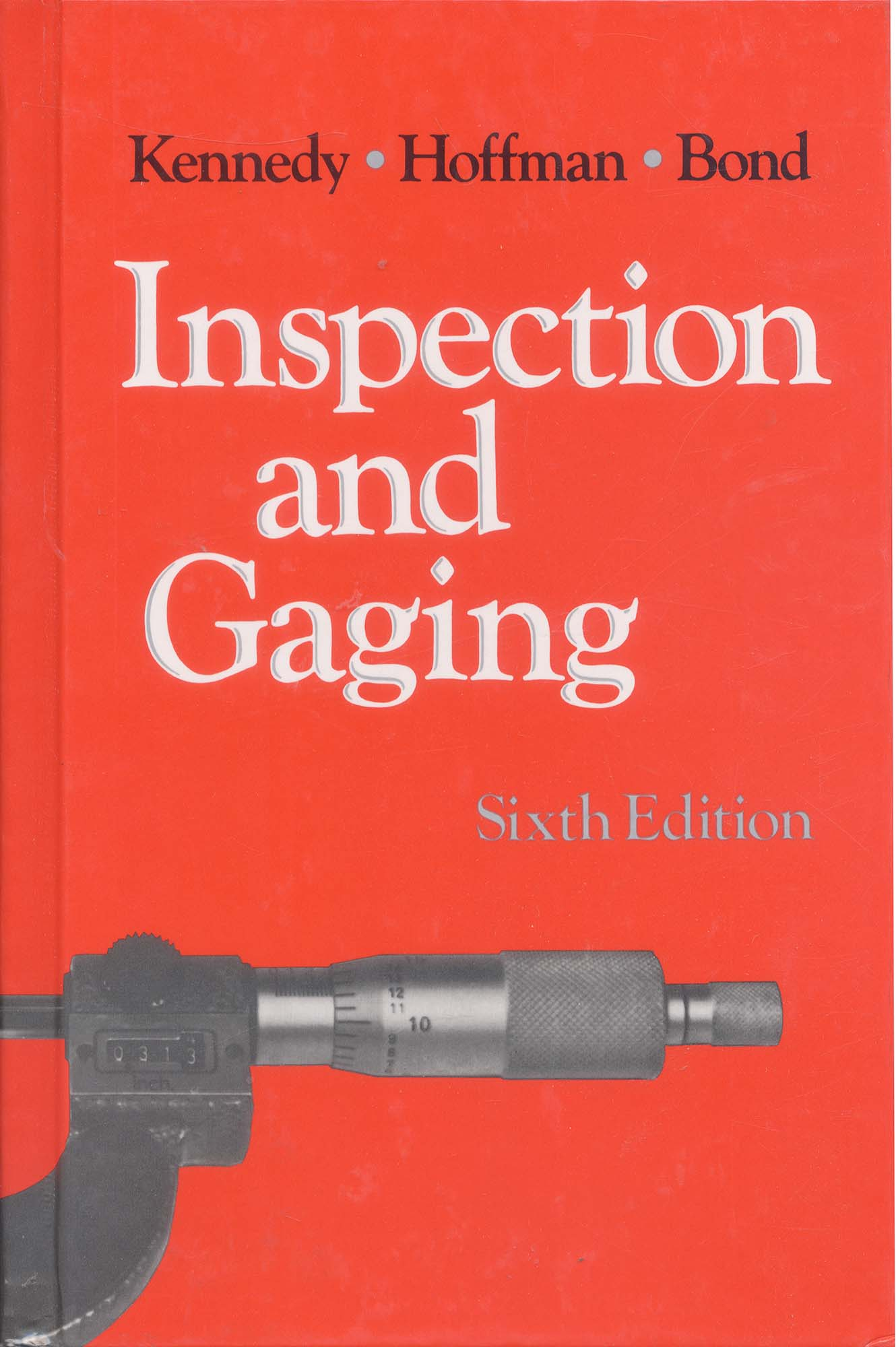 Book-Inspection and Gaging, 6th Ed.