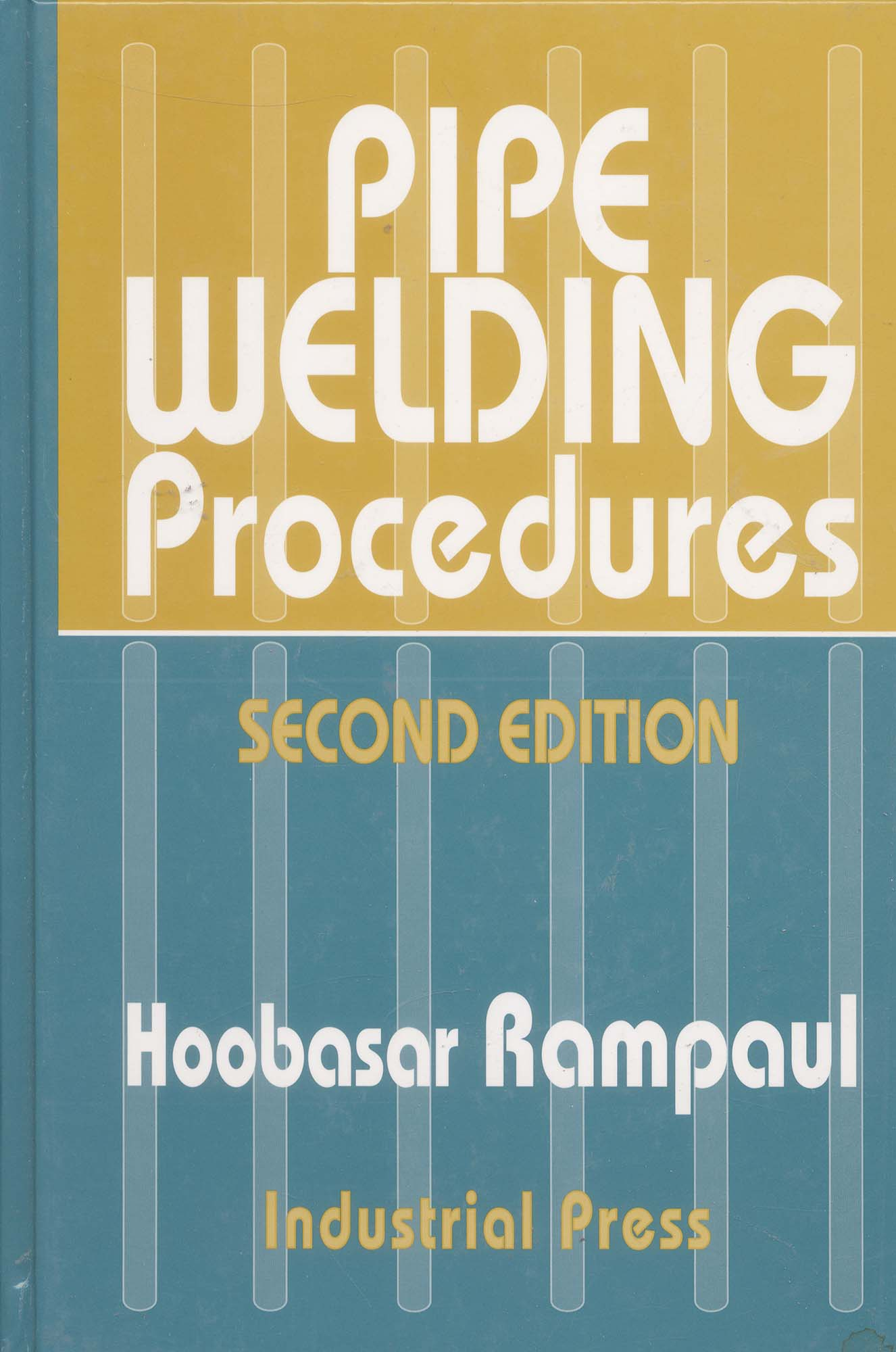 Book-Pipe Welding Procedures, 2nd Ed.