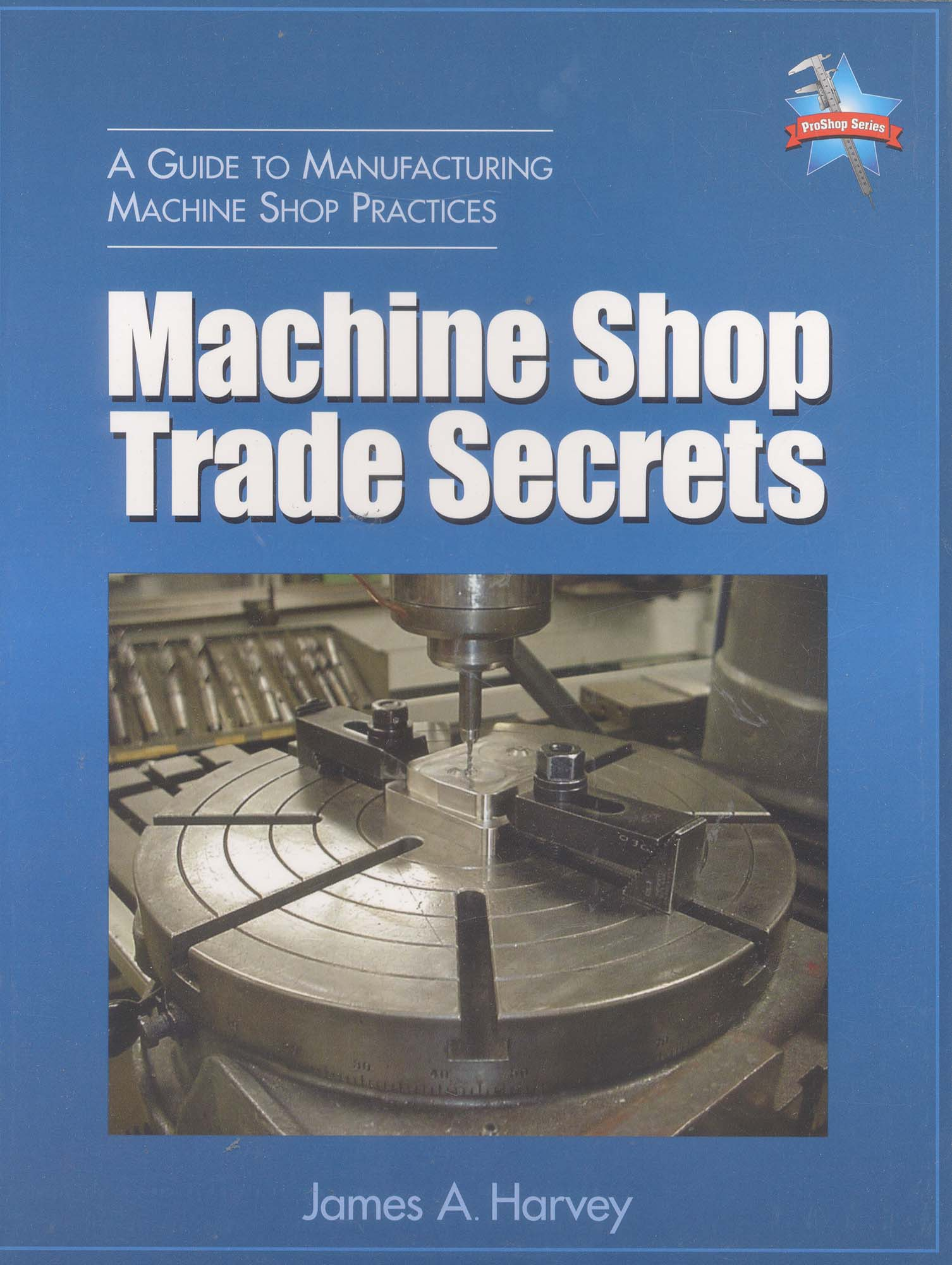 Book-Machine Shop Trade Secrets - 2nd Ed