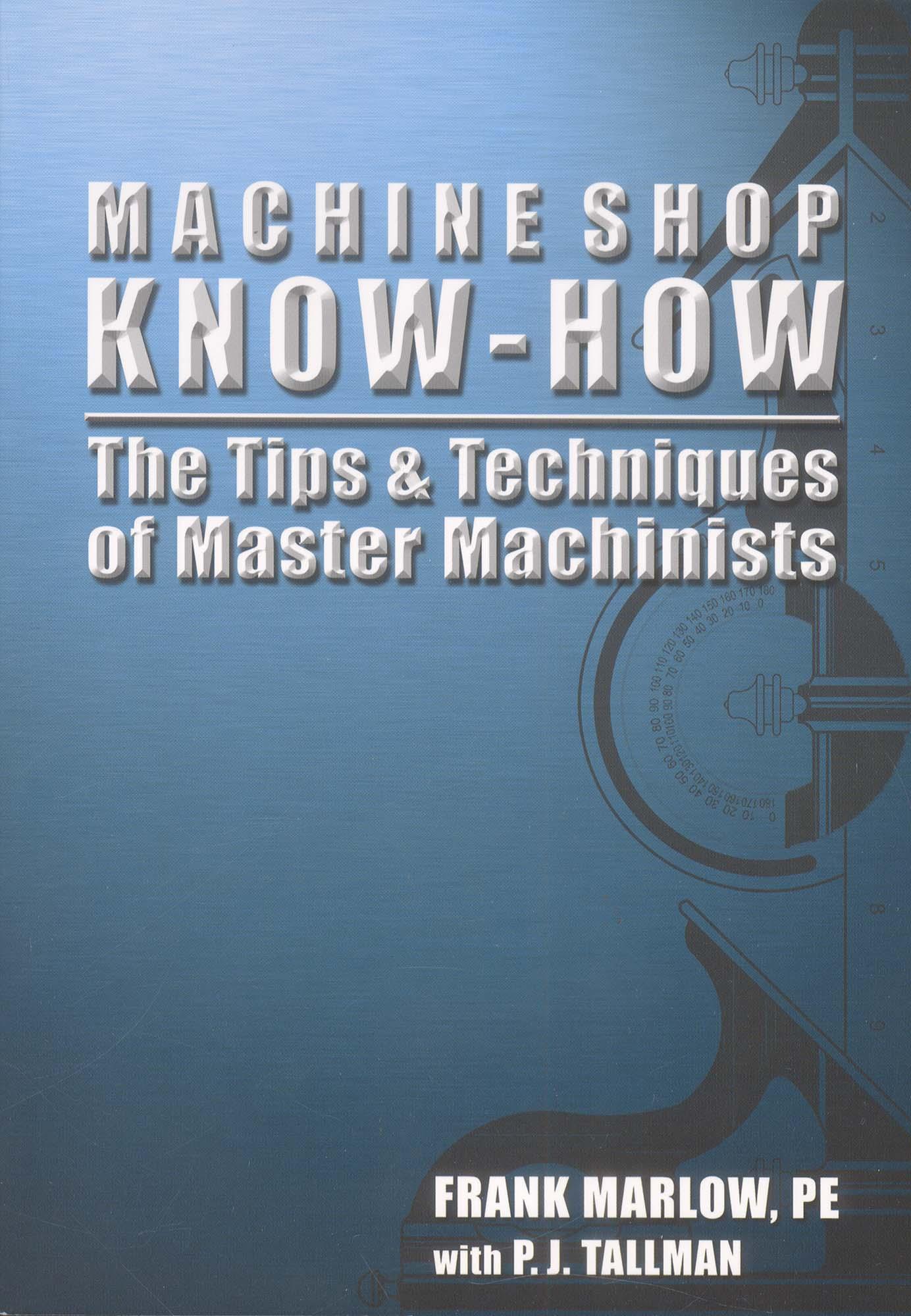 Book-Machine Shop Know-How