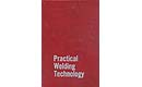Practical Welding Technology