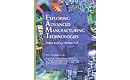 Exploring Advanced Manufacturing Technologies CD