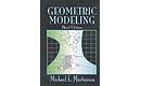 Geometric Modeling, Third Edition