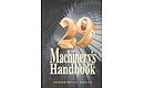 Machinerys Handbook 29th Edition and Associated Books